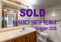 SOLD   - by NANCY SMITH  RE/MAX   October/2020